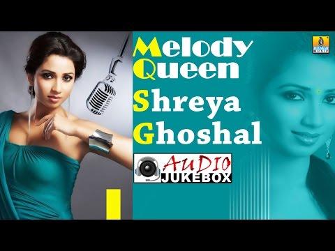 Best Of Shreya Ghoshal | Melody Queen Top Hits | Kannada Songs Audio Jukebox