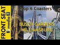 """Top 6 Coasters"" Busch Gardens Williamsburg POV 4K HD On-Ride Countdown Virginia GoPro"