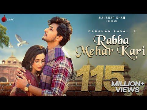Download Lagu Rabba Mehar Kari  Video | Darshan Raval | Youngveer |  Aditya D | Tru Makers | Indie Music.mp3
