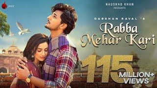 Rabba Mehar Kari  Video   Darshan Raval   Youngveer    Aditya D   Tru Makers   Indie Music