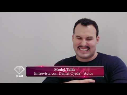 Model Talks Daniel Ojeda Actor