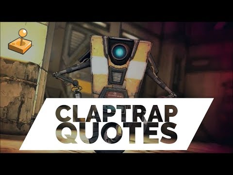 Borderlands 2 - Button Mashup - Best of Claptrap Quotes
