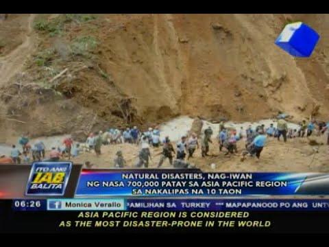 Natural disasters, nag-iwan ng nasa 700,000 patay sa Asia Pacific Region sa nakalipas na 10 taon
