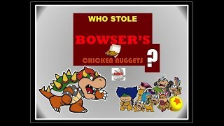 """Mario Comics: """"Who Stole Bowser's Chicken Nuggets?"""""""
