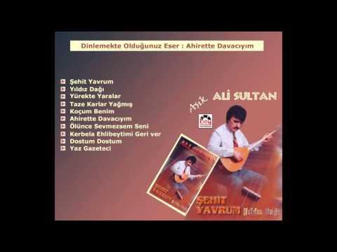 Aşık Ali Sultan – Ahirette Davacıyım