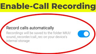 How to Record Calls Automatically in Redmi 8 & Note 8 Pro(Enable Auto Recording)