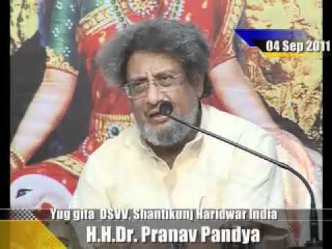 Law of Karma- Yug Gita lecture by Dr Pranav Pandya (4 Sept, 2011)