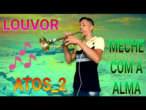 #LOUVOR 2019 -ATOS 2 VeVo OFFiCiAL+SOLO TROMPETE Sony Music Entertainment Gospel/ _GabrielaRochavevo
