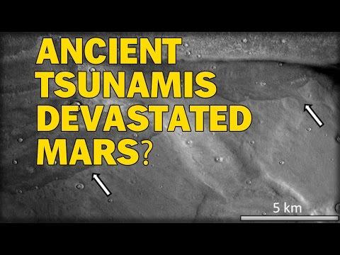 NEW EVIDENCE REVEALS ANCIENT TSUNAMIS DEVASTATED MARS