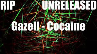 download lagu Rip Gazell - Cocaine Unreleased gratis