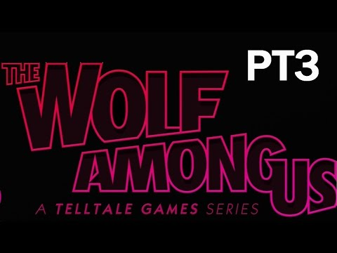 The Wolf Among Us Walkthrough: Ep.5 Cry Wolf - PT3 (SPOILERS)