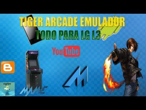 EMULADOR TIGER ARCADE PARA LG L3 (THE KIMG OF FIGTHERS Y MAS)