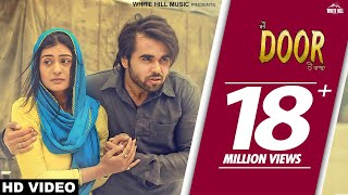 New Punjabi Song 2017-Door(Full Song)-Ninja-Pankaj Batra-Goldboy-Latest Punjabi Songs 2017