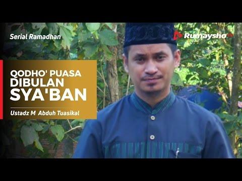 Serial Ramadhan : Qodho' Puasa Di Bulan Sya'ban
