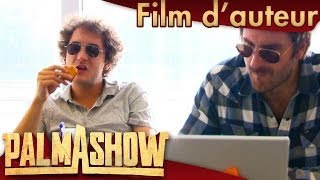 Comment s'écrit un film d'auteur français - Palmashow