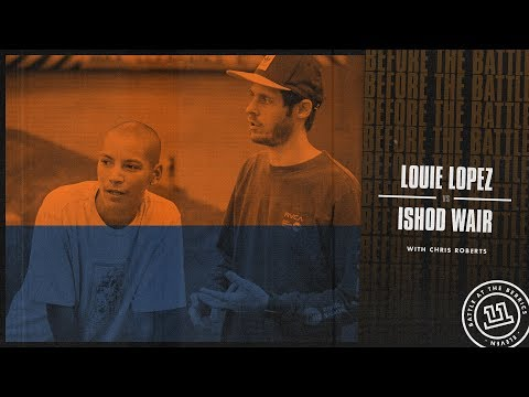 BATB 11 | Before The Battle - Round 2 Week 3: Louie Lopez vs. Ishod Wair
