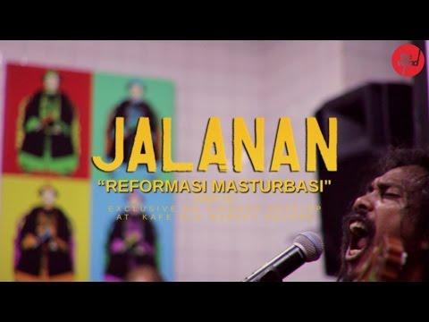 Jalanan - Reformasi Masturbasi - (live On Singgah Sekejap, Part 1 2) video
