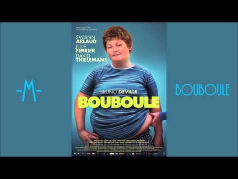 M - Bouboule - Bande Originale (Official Audio)