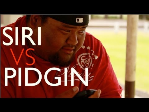 Hawaiian Pidgin English | Siri vs Hawaiian Pidgin
