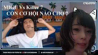 Migu lên Show Pew  - Câu Chuyện 10h Đêm - Tội Cho Killer7 - Buồn Của 7!