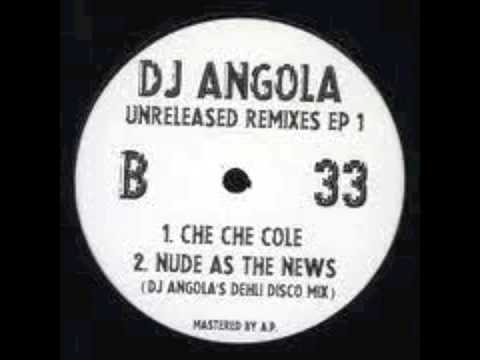 nude as the news (dj angola Dehli disco mix)