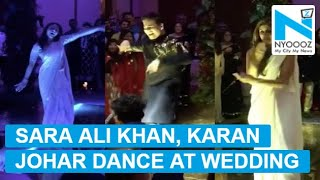 Sara Ali Khan, Karan Johar and Shweta Nanda's dance goes viral
