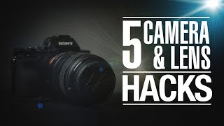 My 5 CAMERA and LENS HACKS for FILM MAKING AND PHOTOGRAPHY in 1 MINUTE