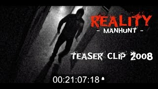 MANHUNT - teaser clip - REALITY (short movie)