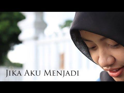 download lagu JIKA AKU MENJADI - Film Pendek / Short Films / Movie / Video gratis
