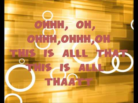 A1 All That! TLC The Nickelodeon Song Lyrics UPDATED WITH ALL THAT FONT