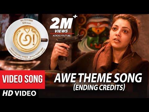 AWE Theme Song Ending Credits - Awe Video Songs - అ!   Kajal Aggarwal, Regina, Nithya Menon, Eesha