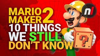 Super Mario Maker 2: 10 Things We Still Don't Know For Certain