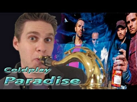 Coldplay - Alto Saxophone - Paradise - BriansThing