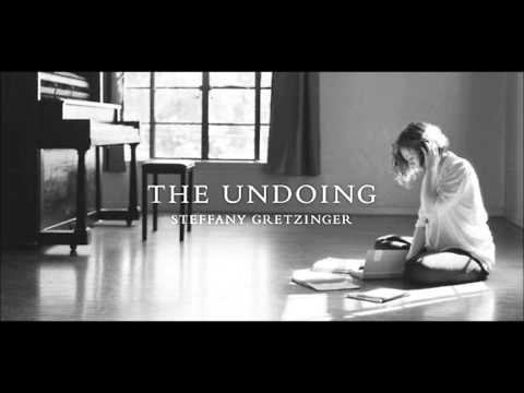 Steffany Gretzinger - Letting Go The Undoing