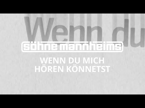 Söhne Mannheims - Wenn du mich hören könntest [Official Video] Music Videos