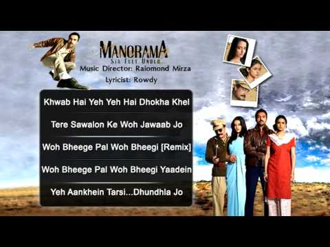 Watch Manorama Six Feet Under - All Songs - Abhay Deol - Gul Panag - Raima Sen - Kailash kher