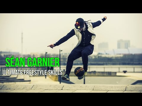 Séan Garnier ● Ultimate Freestyle Skills ● 1080p HD