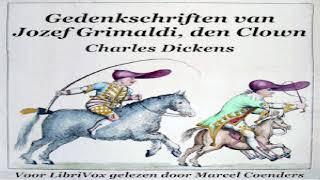 Gedenkschriften van Jozef Grimaldi de Clown | Charles Dickens | *Non-fiction | Speaking Book | 1/8