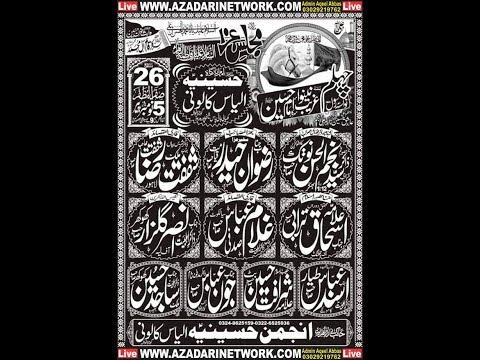 Live Majlis 26 Saffar 5 November 2018 ilyas Colony Gujranwala