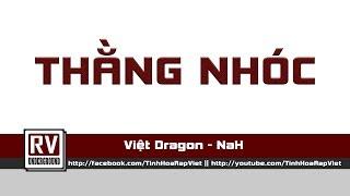 Thằng Nhóc - Việt Dragon ft. NaH
