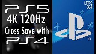 PS5 4K 120Hz, Cross Save with PS4. Sony Unsure of Another Console. - [LTPS #364]