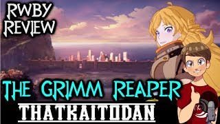 RWBY Volume 6 Episode 7 - The Grimm Reaper Review