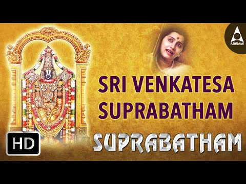Sri Venkatesa Suprabatham - Suprabatham - Song Of Lord Venkatesa...