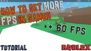 How to get MORE FPS in Roblox games [double your FPS] !! Tutorial