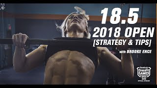 CrossFit Open 18.5 Workout 2018   Tips, Tricks, and Strategies featuring Brooke Ence