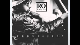 Ro James Permission (Slowed Down)
