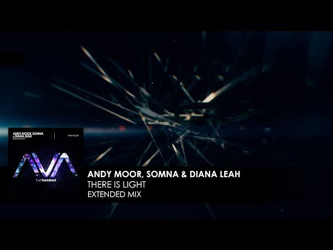 Andy Moor, Somna  Diana Leah - There Is Light