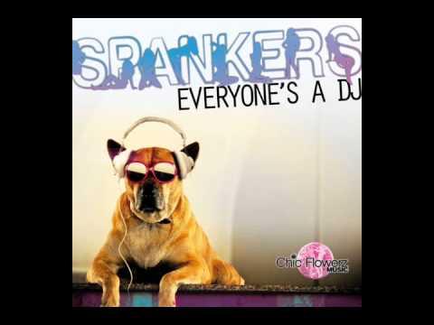 SPANKERS ' Everyone's A Dj ' (radio edit)