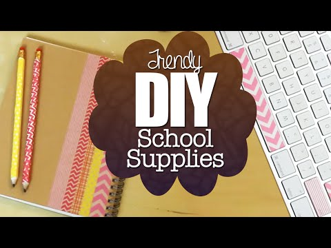 DIY Trendy School Supplies!