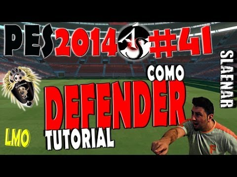 PES 2014 PC LMO Tutorial como defender.